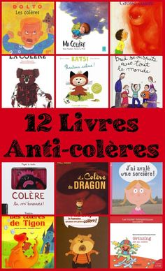 Liste de 12 livres anti-colères - teaching kids how to deal with anger. Great for practicing the language AND improving classroom management.