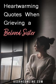 Quotes to help you grieve and process the loss of a beloved sister Lost Quotes, Death Quotes, Heart Warming Quotes, Funeral Arrangements, Grief Loss, Losing A Loved One, Cremation Urns, Saving Ideas, North West