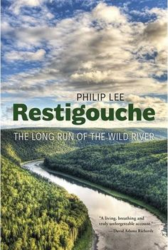 A canoe trip that spans decades of historical reflection, offering a unique perspective on the Restigouche, its impact on the people who live beside and along the river, and their impact on this natural phenomenon. Atlantic Canada, Canoe Trip, New Brunswick, Natural Phenomena, The Province, Long A, Natural World, How To Run Longer, Continents