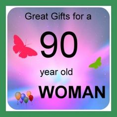 90 Year Old Woman Gifts