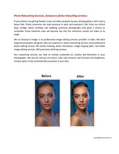 Photo retouching services, outsource retouching services by Outsource Image via slideshare