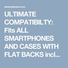 ULTIMATE COMPATIBILTY: Fits ALL SMARTPHONES AND CASES WITH FLAT BACKS including Phablets such as iPhone 7 / iPhone 7 Plus / Nexus 6P / Note 5 / Galaxy S7 / Galaxy S7 Edge / OnePlus 3T / Google Pixel XL / LG G4 , etc. ★ LIFETIME EXCHANGE WARRANTY: Punkcase stand behind its products. Should you not be entirely satisfied with your FLICKSTICK KICKSTAND simply contact us for a hassle-free return with NO QUESTIONS ASKED
