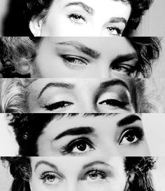 Elizabeth Taylor, Lauren Bacall, Marilyn Monroe, Audrey Hepburn, and Vivien Leigh's eyebrows.