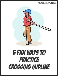 Here are 5 fun ways to encourage crossing midline: 1. Hit a ball holding a bat with two hands or any activities that encourage bilateral coordination skills. Put a ball on a tee or hang one from the ceiling. Practice hitting the ball always making sure both hands stay on the bat. 2. Play clapping …