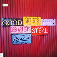 Picasso quote - good artists borrow, great artists steal