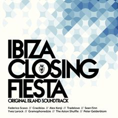 Various Artists - IBIZA Closing Fiesta (VENCD1472) - Club Session  // 31 fine house tunes by artists: The Cube Guys, Slideback, Crazibiza, Muzzaik, Da Fresh, Federico Scavo, Tradelove, Philippe B, Alex Kenji, Jerome Robins & MC Flipside, Sean Finn, Yves Larock, David Jones & DJ Falk, Josh Love, FAW9, Gramophondzie, and many more.. // #house #housemusic #tech #techhouse #deephouse #deeptech #music #dj #edm #dance #compilation #release #beatport