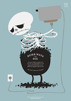 """""""Dumb Ways To Die"""" D&AD/Britannia House/UK"""
