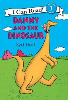Danny and the Dinosaur. I could recite it as a kid, one of my favorites.
