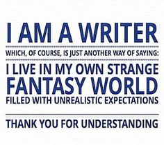I am a writer, and I need this on my bedroom door.
