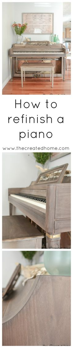 How to refinish and stain a piano