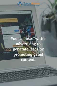 You can use Twitter advertising to generate leads by promoting gated content.