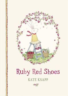 A beautiful book with gorgeous illustrations, Ruby Red Shoes is a lovely story that promotes kindness towards all living things. A perfect gift book for a 4 or 5 year old girl.