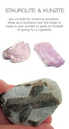 Crystal healing: Quit smoking with the help of staurolite and kunzite crystals.