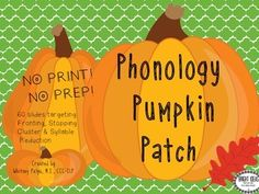 No Print Phonology Pumpkin Patch. No prep! No Print!