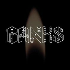 Banks - Before I Ever Met You