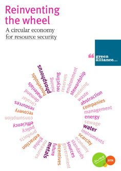 Reinventing the wheel - a circular economy for resource security
