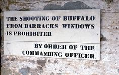 "This is something you don't see every day! ""Buffalo sign at Ft. Sill, OK by DanMcLean, via Flickr"""