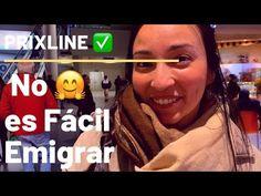PRIXLINE ✅ No es Fácil Emigrar 😃 - YouTube