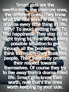 describes me to a T. Apparently I REALLY smart ;)