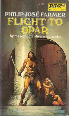 Philip José Farmer: Flight to Opar. Daw Books 1979. Cover art by Ken Kelly.