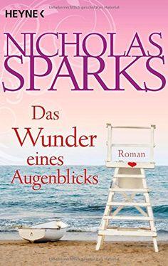 Das Wunder eines Augenblicks: Roman von Nicholas Sparks http://www.amazon.de/dp/3453811119/ref=cm_sw_r_pi_dp_dD7Jvb1TR1T5B