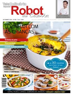 TeleCulinaria Especial Robot de Cozinha September 2014 edition - Read the digital edition by Magzter on your iPad, iPhone, Android, Tablet Devices, Windows 8, PC, Mac and the Web.