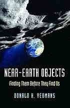 Near-Earth objects : finding them before they find us