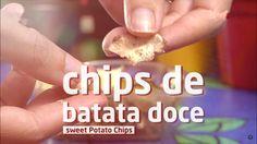 SNACK SAUDÁVEL: aprenda a fazer chips de batata doce em casa