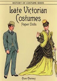 Late Victorian Costumes Paper Dolls by Tom Tierney - edprint2000paperdolls - Picasa Web Albums