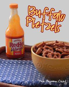 Buffalo Pretzels- modify by using 8 TBSP hot sauce, 1/2 cup ranch seasoning, 1 TBSP celery salt and one 16 oz bag of snyders sour dough pretzels (broken into little pieces)