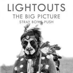 Lightouts - The Big Picture