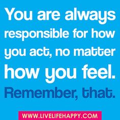 Remember that is right!