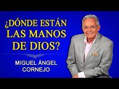 MIGUEL ÁNGEL CORNEJO - ¿Dónde Están Las Manos De Dios?