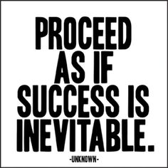 Inspirational Quotes | Success is Inevitable