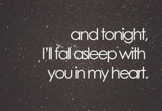 And every night.