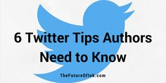 Twitter can be critical to an author's marketing platform. 6 essential Twitter tips with examples can help authors make an impact on the social network.