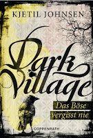 Zeit für neue Genres: Rezension: Dark Village 01. Das Böse vergisst nie ...