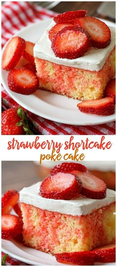 Homemade Strawberry Shortcake Poke Cake!  A delicious, cool treat topped with a cream cheese and cool whip frosting and fresh strawberries. This is the perfect spring and summer dessert for a crowd!