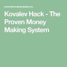 Kovalev Hack - The Proven Money Making System