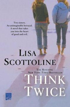 Think Twice by Lisa Scottoline