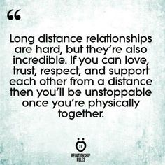 20 Quotes PROVE Long Distance Relationships Are Worth The Work 20 Long Distance Relationship Quotes To Keep You Positive Quotes About Love And Relationships, Life Quotes Love, Love Quotes For Him, Quotes To Live By, Support Quotes For Him, Long Quotes About Love, Healthy Relationships, Cant Wait To See You Quotes, Long Distance Quotes