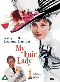 My Fair Lady, mi película favorita, bella, sofisticada, hermosa, ejemplar...