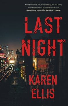 "Read ""Last Night"" by Karen Ellis available from Rakuten Kobo. NYPD detective Lex Cole tracks a missing Brooklyn teen whose bright future is endangered by the ghosts of his unknown fa. Night Novel, Absent Father, Weird Names, The Searchers, Michael Connelly, Mystery Thriller, Bright Future, Last Night, Ibs"