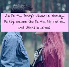 Charlie was Teddy's favourite Weasley. Partly because Charlie was his mother's best friend in school. The other part was because he taught Teddy how to play with and respect dragons.