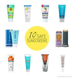 10 Safe Sunscreens to Try This Summer and the 10 Most Toxic Sunscreens (you'll recognize many of them)