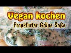 ▶ Rezept: Vegane Frankfurter Grüne Sosse selber machen   Vegan kochen - YouTube