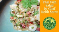 http://harvesteating.com/video-thai-fish-salad-chili-lime-coconut-sauce/