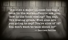 "More Meredith Gould: Quote du Jour (Writing Department): ""It's like a major illness..."""