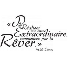 to realize an important thing start by dreaming Citations Disney, Phrase Tattoos, Morning Affirmations, French Quotes, Disney Quotes, Some Words, Walt Disney, Decir No, Positive Quotes