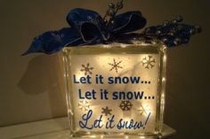 Let it Snow, Let it Snow, Let it Snow!  Glass block light-Holidays-Christmas-Winter